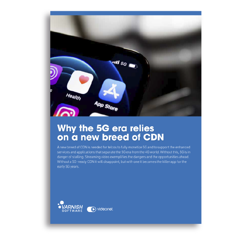Why the 5G era relies on a new breed of CDN - Cover